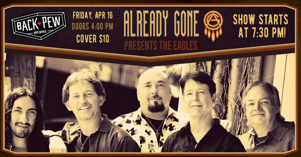 Already Gone Presents The Eagles Live Music Concert